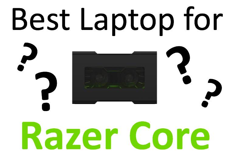 best laptops for razer core