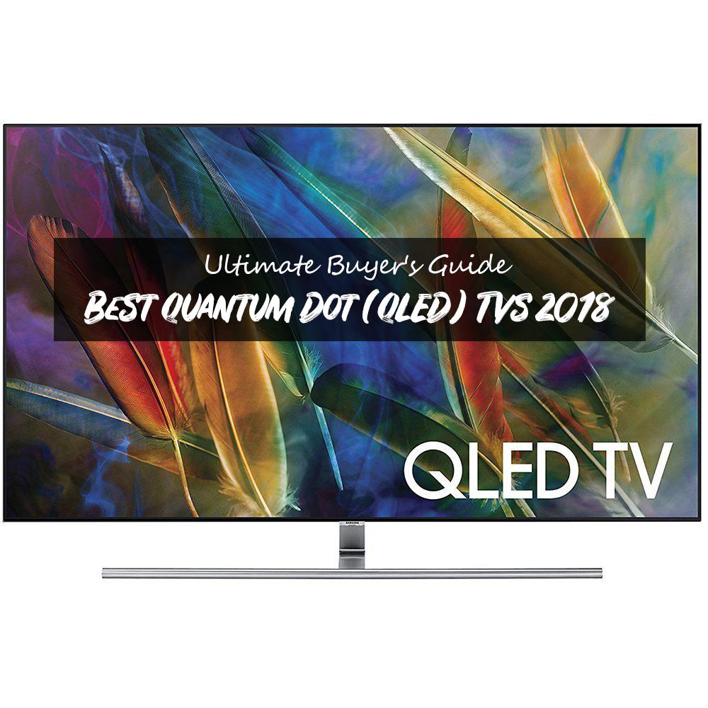 best quantum dot tvs
