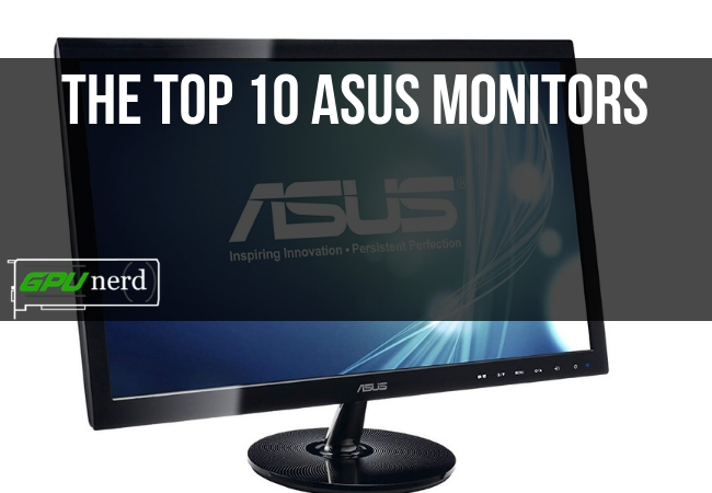 The Top 10 ASUS Monitor